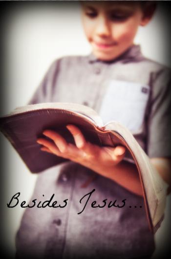 Besides Jesus pic